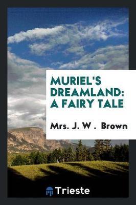 Muriel's Dreamland (Paperback)