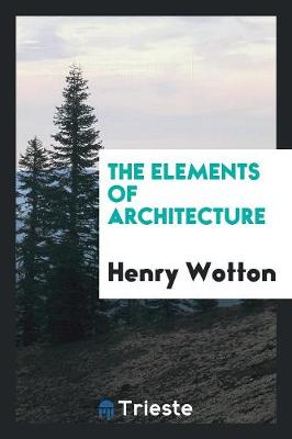 The Elements of Architecture (Paperback)