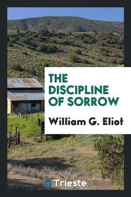The Discipline of Sorrow (Paperback)