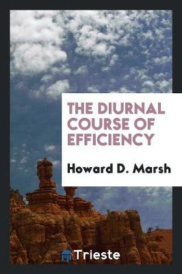 The Diurnal Course of Efficiency (Paperback)