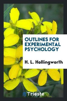 Outlines for Experimental Psychology (Paperback)