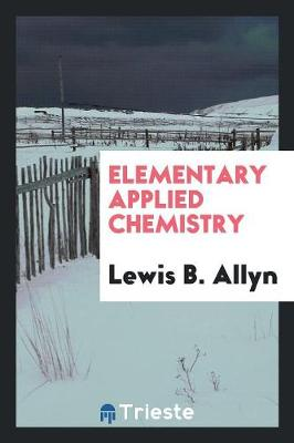 Elementary Applied Chemistry (Paperback)
