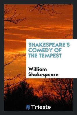 Shakespeare's Comedy of the Tempest (Paperback)