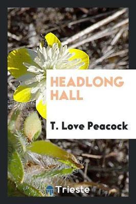 Headlong Hall (Paperback)