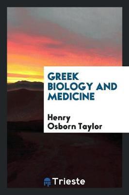 Greek Biology and Medicine (Paperback)