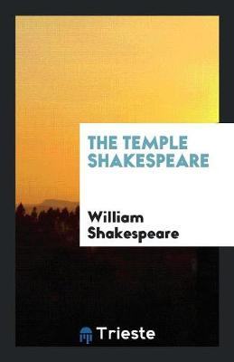 The Temple Shakespeare (Paperback)