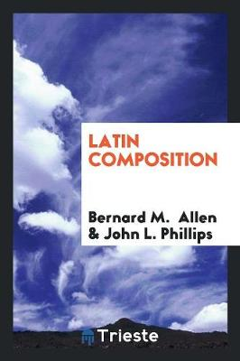 Latin Composition (Paperback)