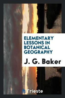 Elementary Lessons in Botanical Geography (Paperback)