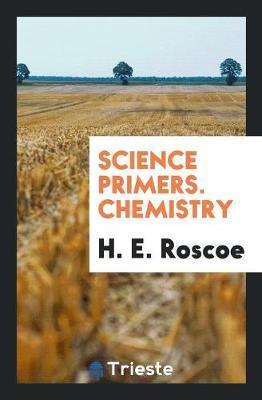 Science Primers. Chemistry (Paperback)