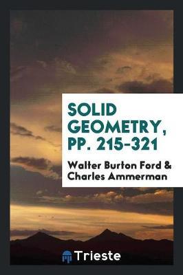 Solid Geometry, Pp. 215-321 (Paperback)