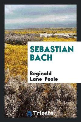 Sebastian Bach (Paperback)