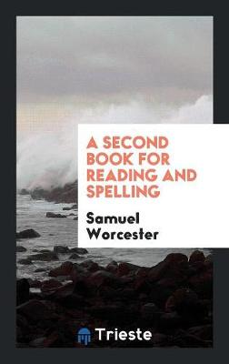 A Second Book for Reading and Spelling (Paperback)
