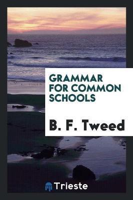 Grammar for Common Schools (Paperback)