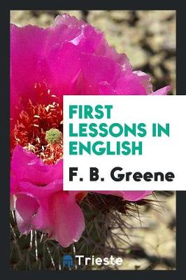 First Lessons in English (Paperback)