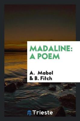 Madaline: A Poem (Paperback)
