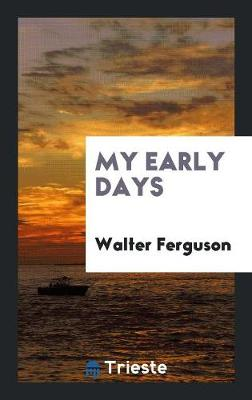 My Early Days (Paperback)