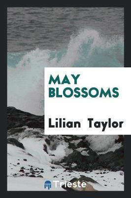 May Blossoms (Paperback)