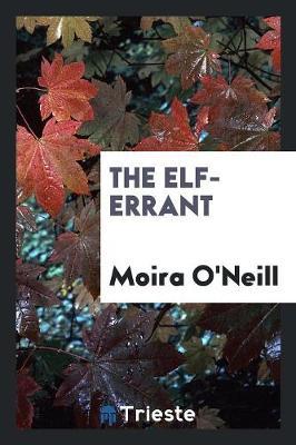 The Elf-Errant (Paperback)