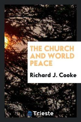 The Church and World Peace (Paperback)