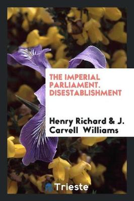 The Imperial Parliament. Disestablishment (Paperback)