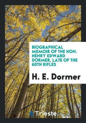 Biographical Memoir of the Hon. Henry Edward Dormer [by Lady G.C. Fullerton]. (Paperback)