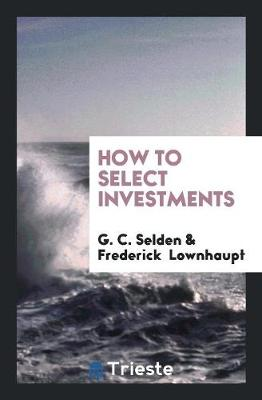 How to Select Investments (Paperback)