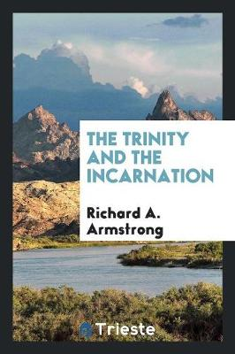 The Trinity and the Incarnation (Paperback)