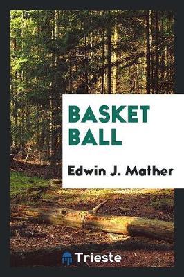 Basket Ball (Paperback)