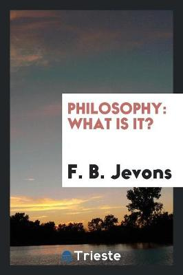 Philosophy: What Is It? (Paperback)