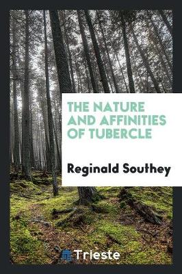 The Nature and Affinities of Tubercle (Paperback)