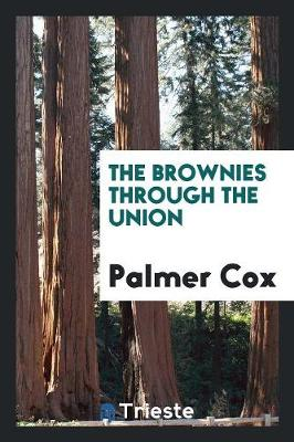 The Brownies Through the Union (Paperback)