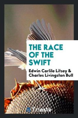 The Race of the Swift (Paperback)