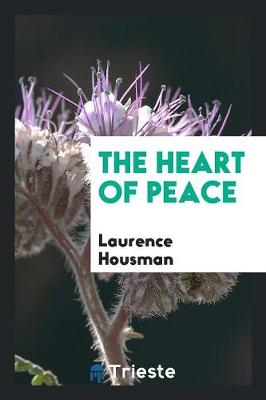 The Heart of Peace (Paperback)