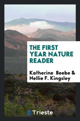 The First Year Nature Reader (Paperback)