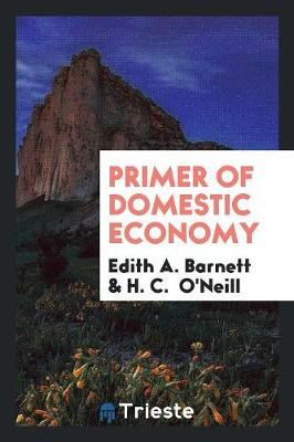 Primer of Domestic Economy (Paperback)