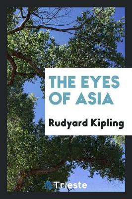 The Eyes of Asia (Paperback)