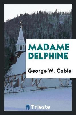 Madame Delphine (Paperback)