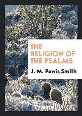The Religion of the Psalms (Paperback)