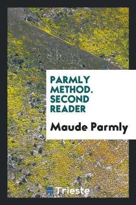 Parmly Method. Second Reader (Paperback)