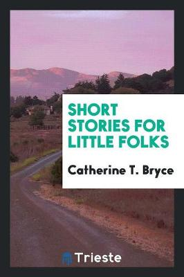 Short Stories for Little Folks (Paperback)