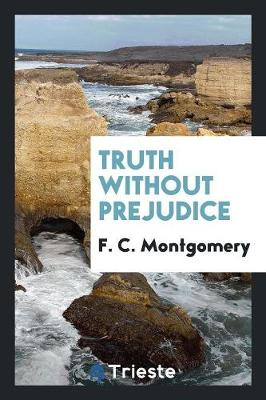 Truth Without Prejudice (Paperback)