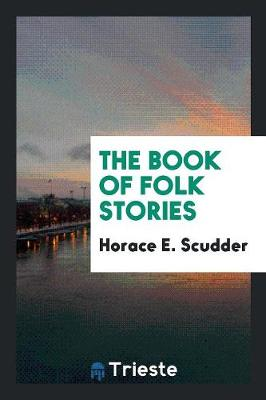 The Book of Folk Stories (Paperback)