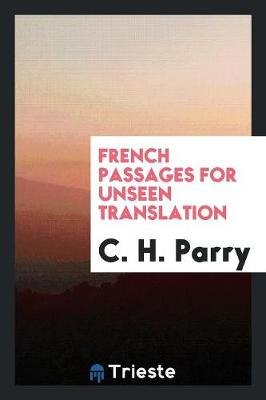 French Passages for Unseen Translation (Paperback)