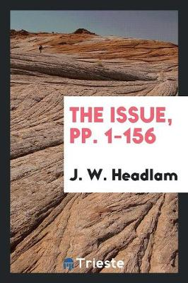 The Issue, Pp. 1-156 (Paperback)