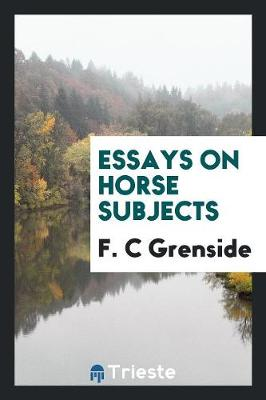 Essays on Horse Subjects (Paperback)