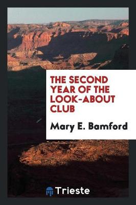 The Second Year of the Look-About Club (Paperback)
