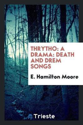 Thrytho: A Drama (Paperback)