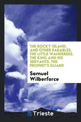 The Rocky Island, and Other Parables (Paperback)
