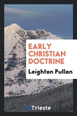 Early Christian Doctrine (Paperback)