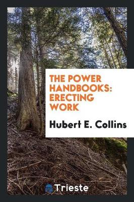The Power Handbooks: Erecting Work (Paperback)